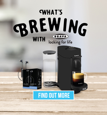What's brewing with Brava - Locking for life.